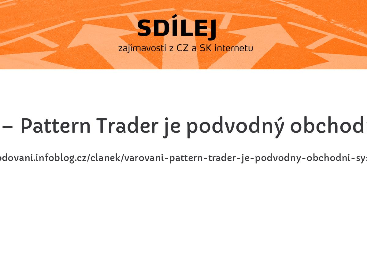 Varování – Pattern Trader je podvodný obchodní systém