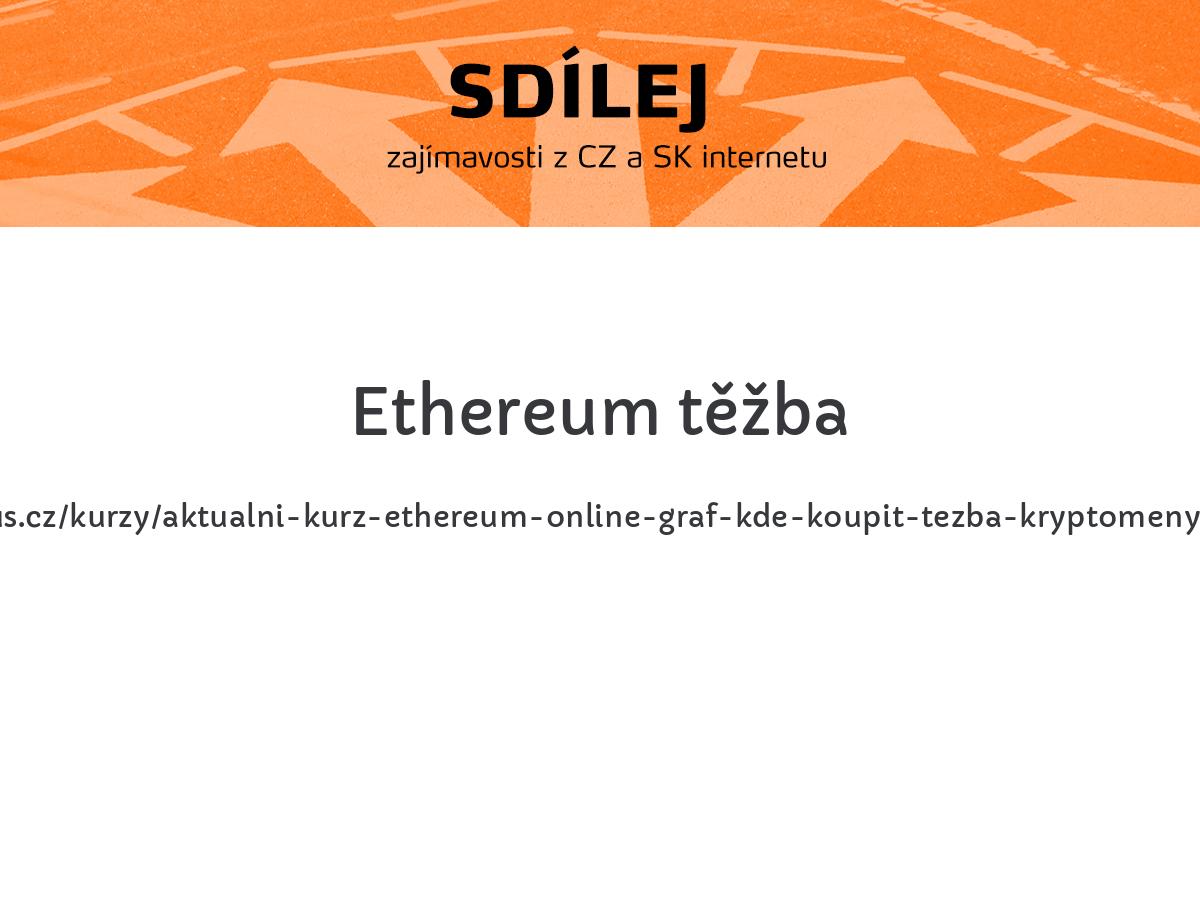 Ethereum těžba
