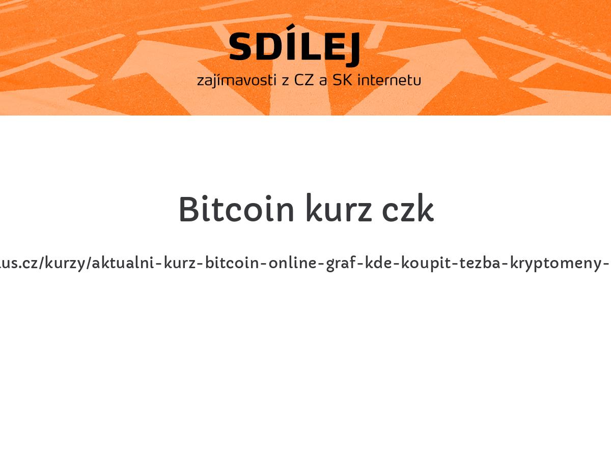 Bitcoin kurz czk