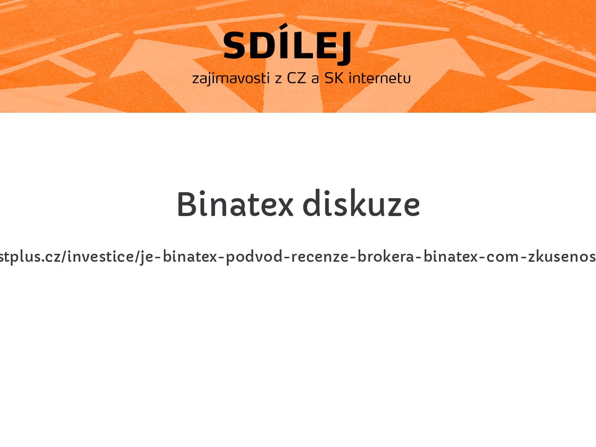 Binatex diskuze