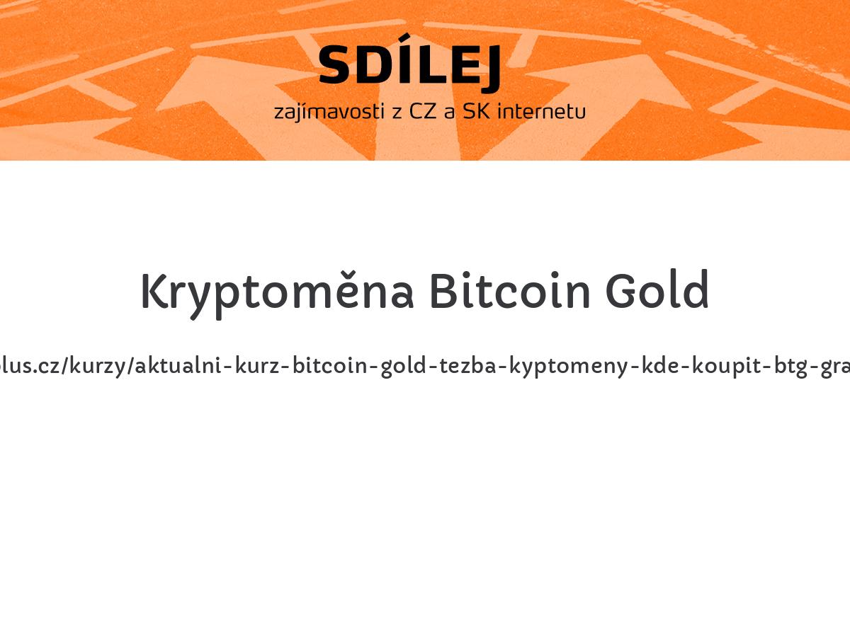 Kryptoměna Bitcoin Gold