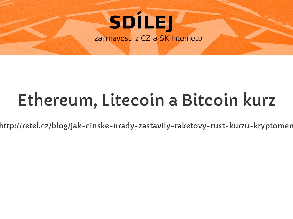 Ethereum, Litecoin a Bitcoin kurz